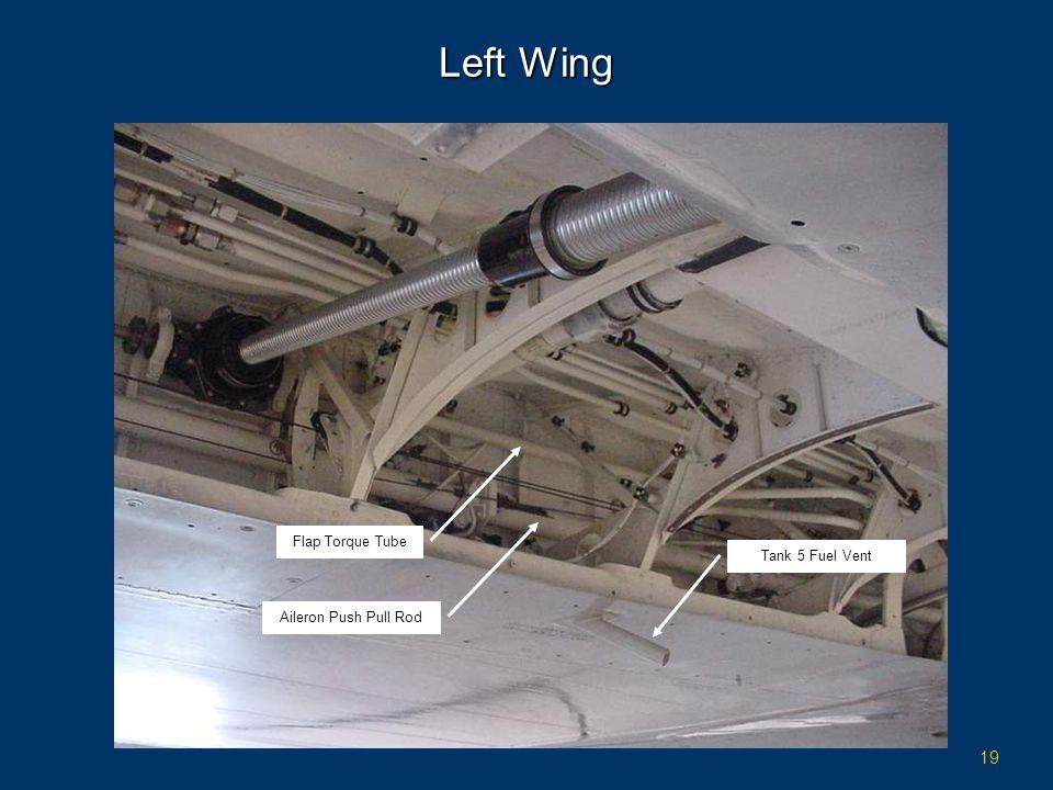 19 Left Wing Flap Torque Tube Aileron Push Pull Rod Tank 5 Fuel Vent