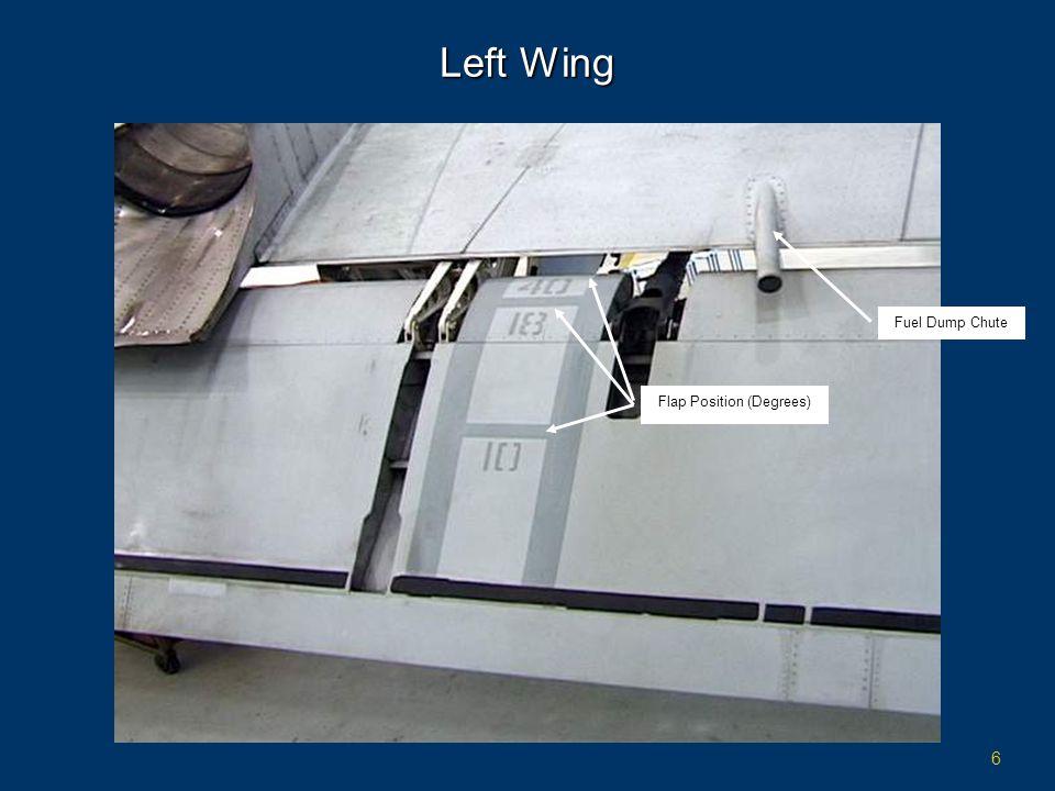 6 Left Wing Fuel Dump Chute Flap Position (Degrees)