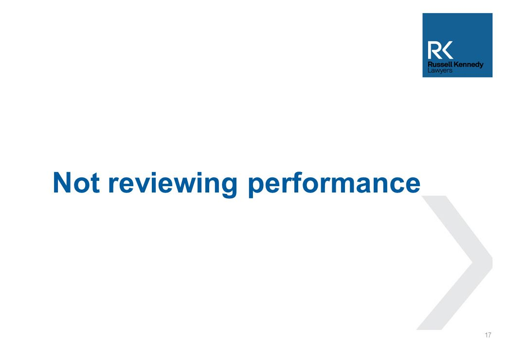 Not reviewing performance 17