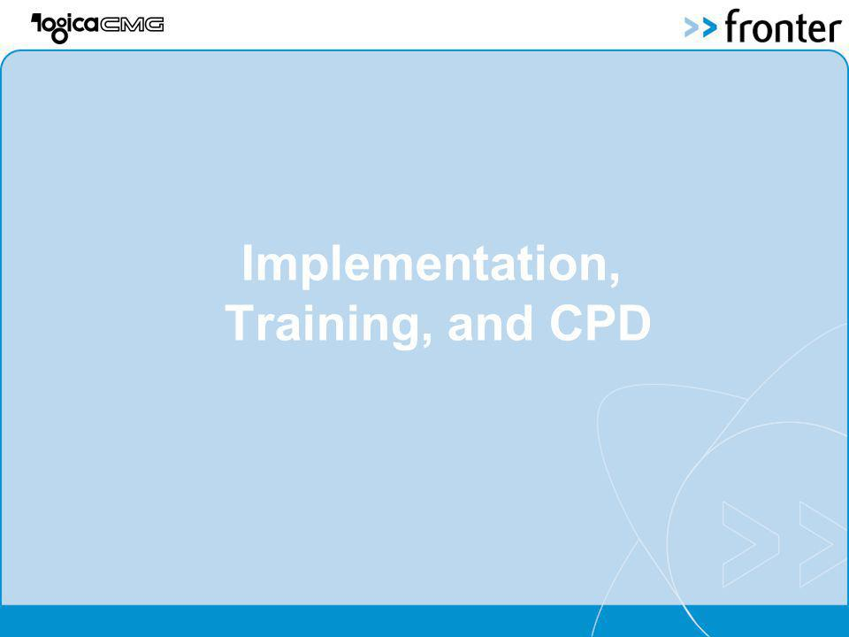 Implementation, Training, and CPD