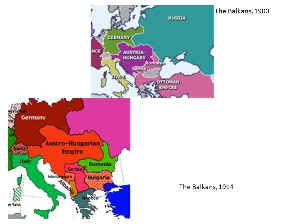 The Balkans, 1900 The Balkans, 1914