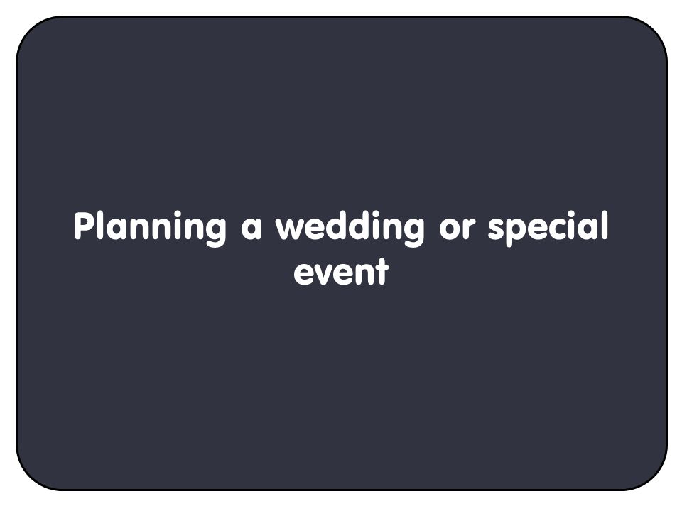 Planning a wedding or special event
