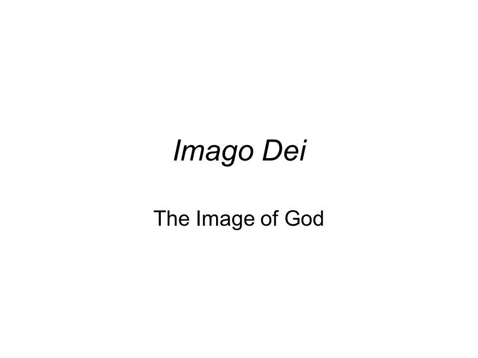 Imago Dei The Image of God