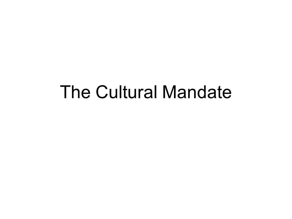 The Cultural Mandate