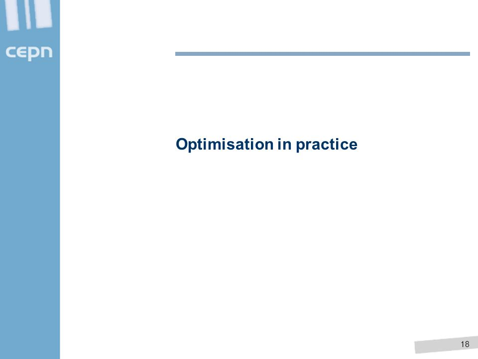 18 Optimisation in practice