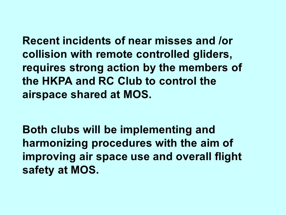The following presentation is for the pilots of the HKPA.