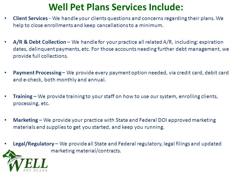 Royal Canin Program Practices will offer RC Veterinary Diets to Well Pet Plan clients, at a 15% discount.