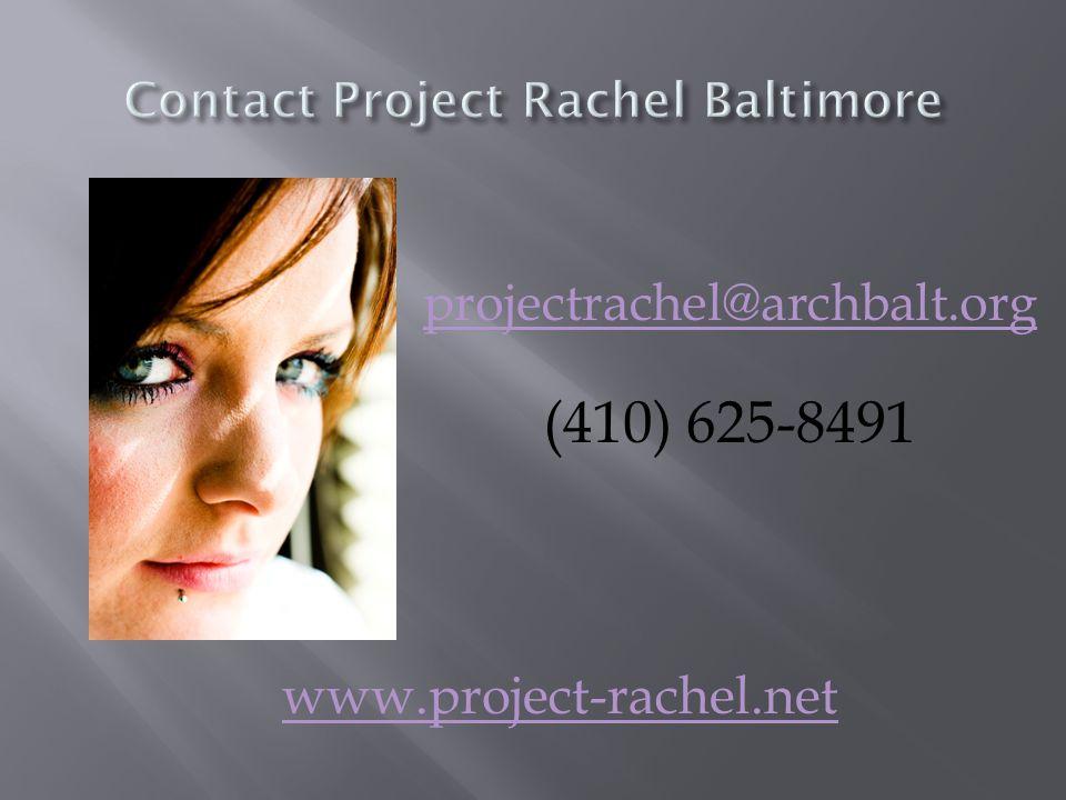projectrachel@archbalt.org (410) 625-8491 www.project-rachel.net
