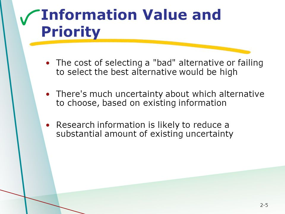 2-5 Information Value and Priority The cost of selecting a