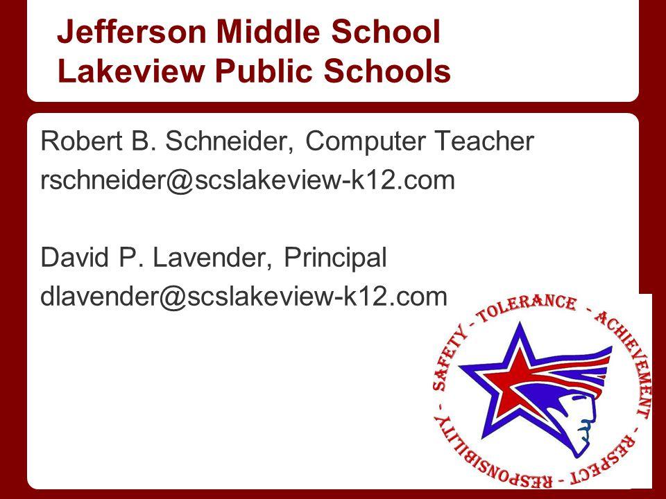 Jefferson Middle School Lakeview Public Schools Robert B.