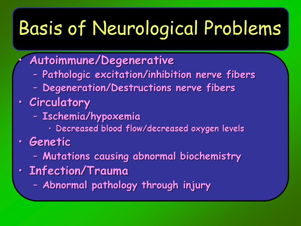 Embolic Multiple causes –Fat –Air –Blood 'Brain attack' Destroys nerves 'Cuts the wires'