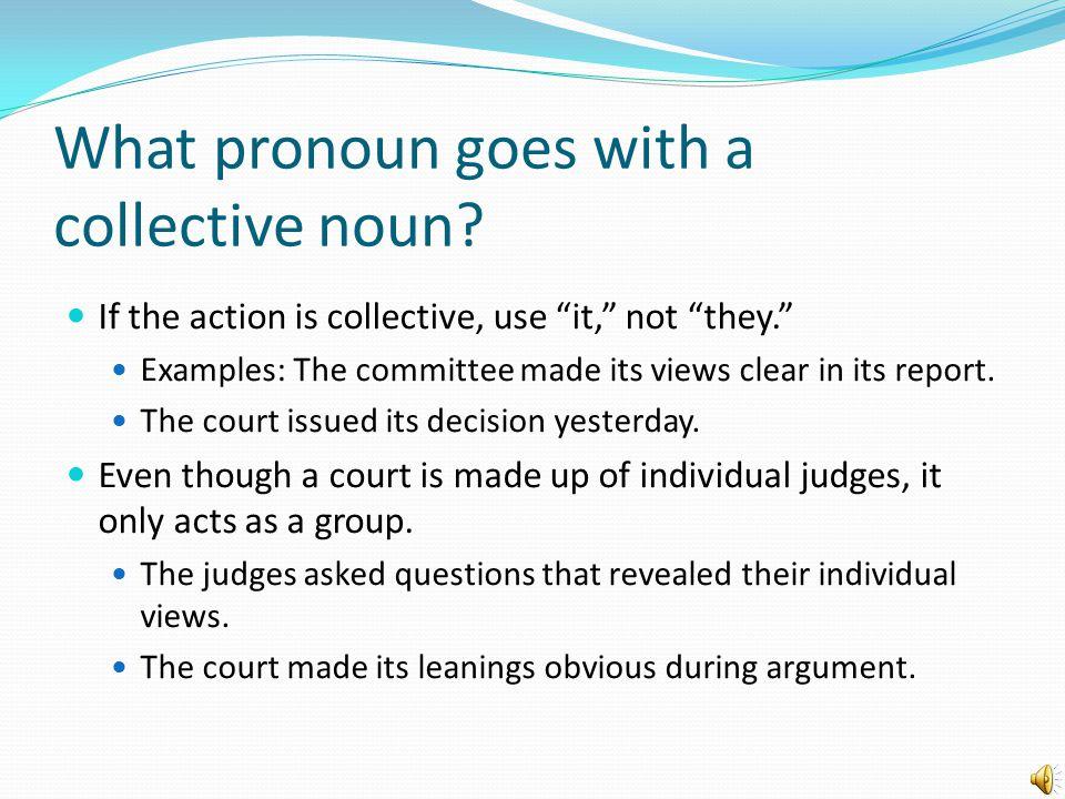 What pronoun goes with a collective noun.