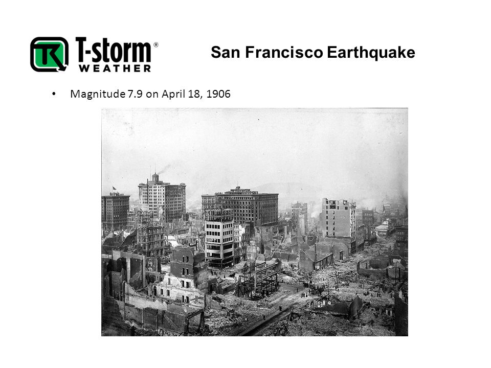 San Francisco Earthquake Magnitude 7.9 on April 18, 1906