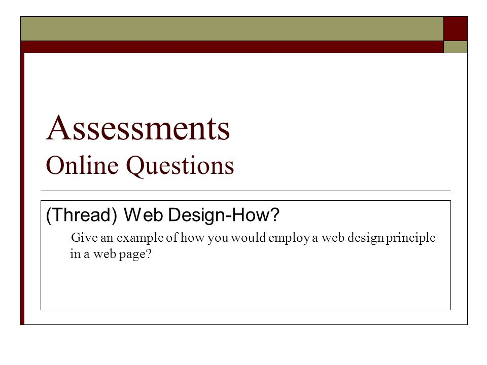 Assessments Online Questions (Thread) Web Design-How.