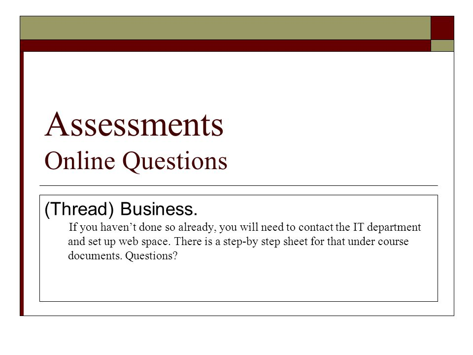 Assessments Online Questions (Thread) Business.