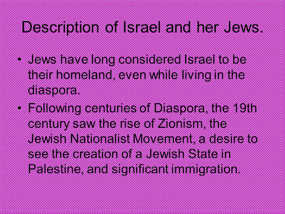 Description of Israel and her Jews.