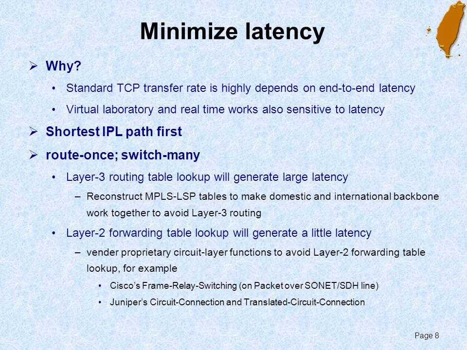 Page 8 Minimize latency  Why.