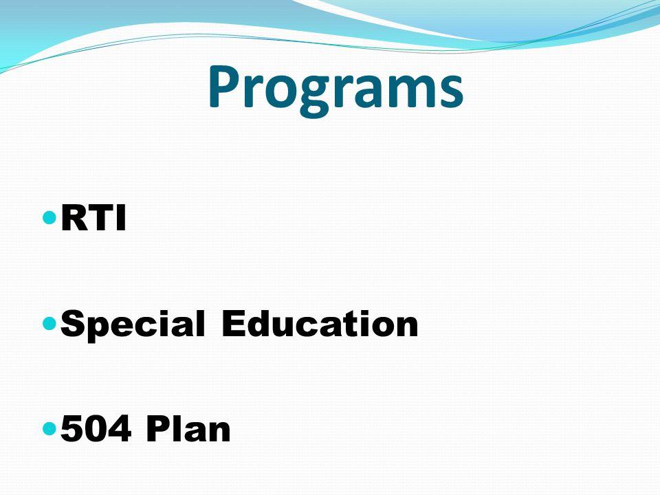 Programs RTI Special Education 504 Plan