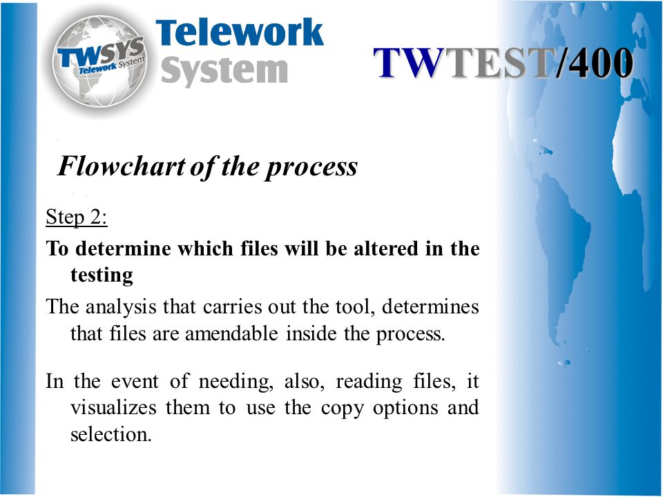 Step 2: To determine which files will be altered in the testing The analysis that carries out the tool, determines that files are amendable inside the process.