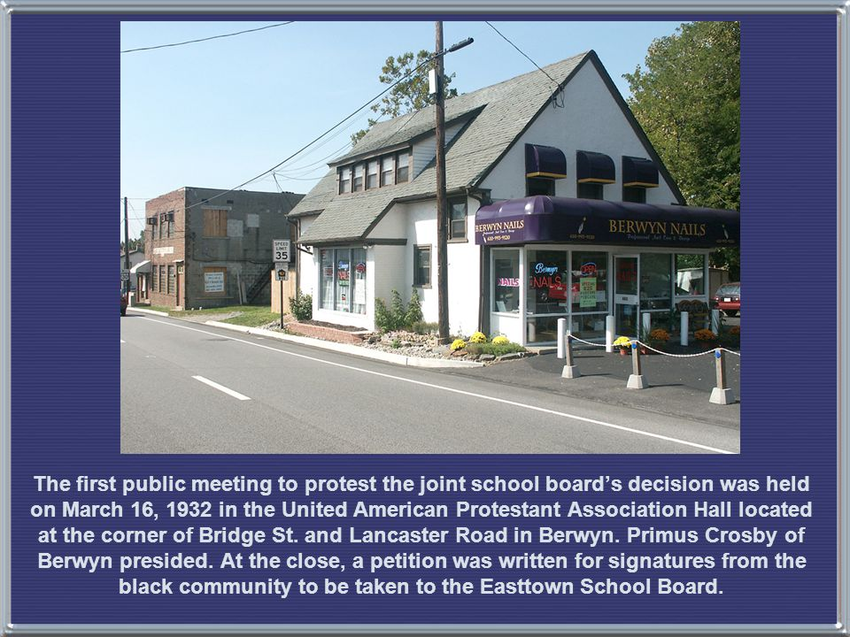 The first public meeting to protest the joint school board's decision was held on March 16, 1932 in the United American Protestant Association Hall located at the corner of Bridge St.