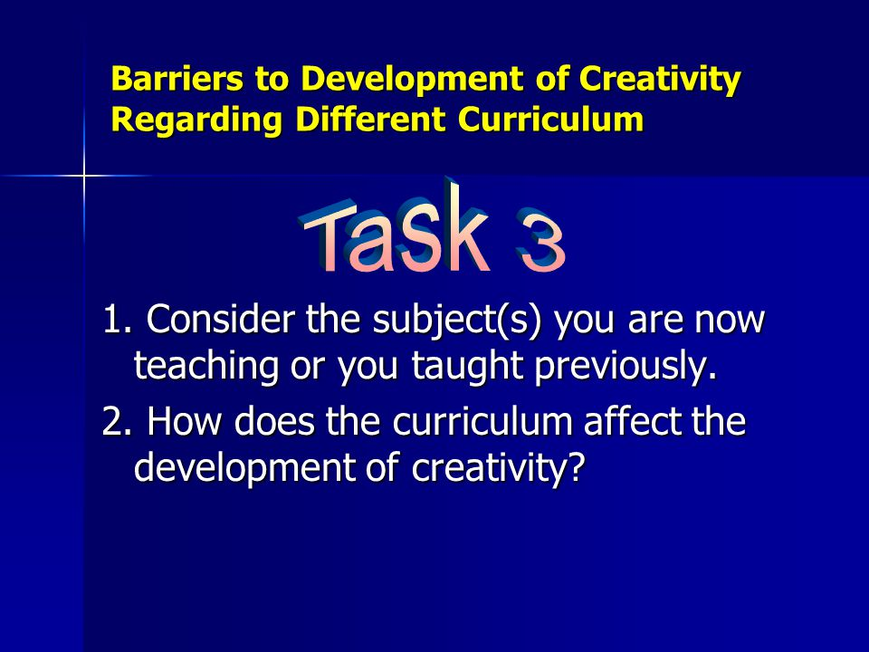 1. Consider the subject(s) you are now teaching or you taught previously.