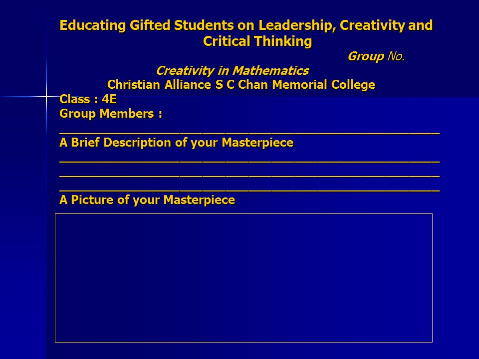 Educating Gifted Students on Leadership, Creativity and Critical Thinking Group No.