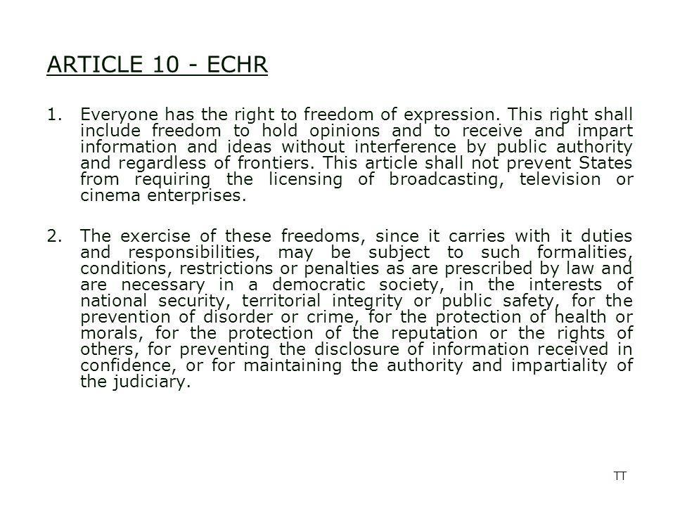 TT ARTICLE 19 - ICCPR 1.Everyone shall have the right to hold opinions without interference.