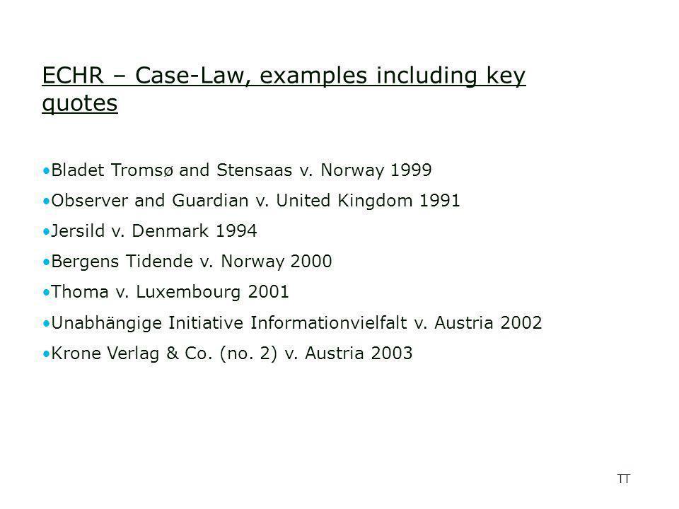 TT ECHR – Case-Law, examples including key quotes Bladet Tromsø and Stensaas v.