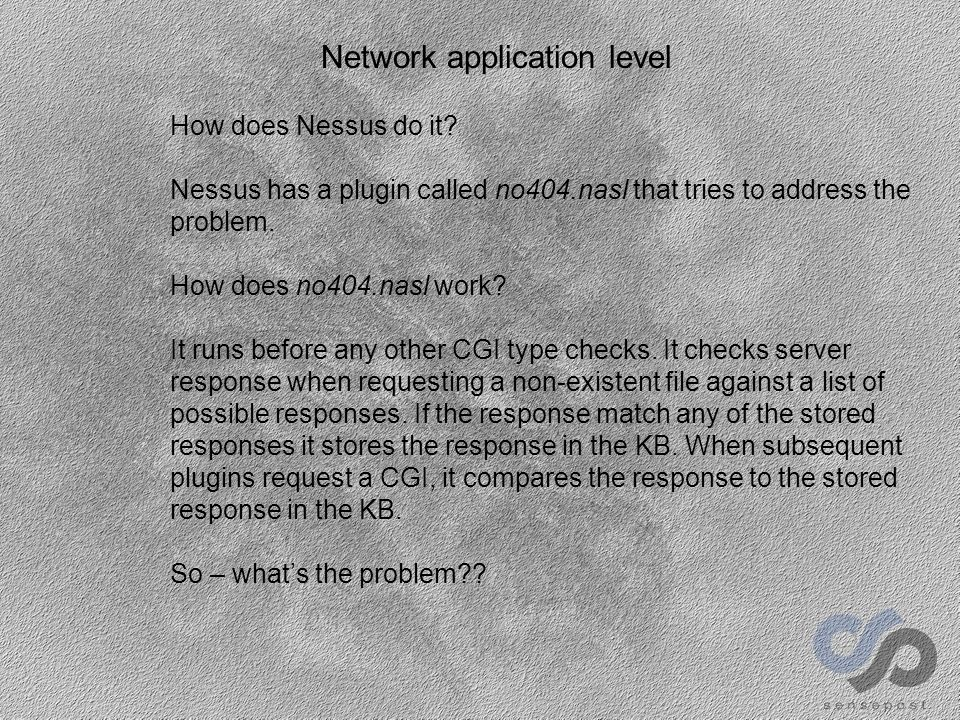 Network application level How does Nessus do it.