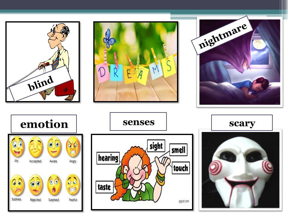 blind nightmare emotion senses scary
