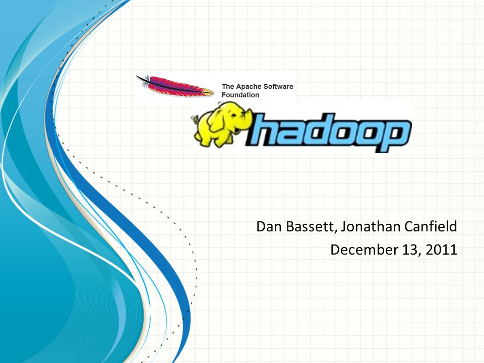 Dan Bassett, Jonathan Canfield December 13, 2011