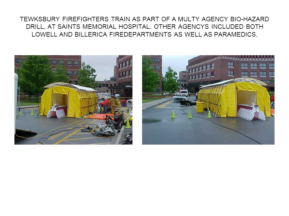TEWKSBURY FIREFIGHTERS TRAIN AS PART OF A MULTY AGENCY BIO-HAZARD DRILL, AT SAINTS MEMORIAL HOSPITAL.