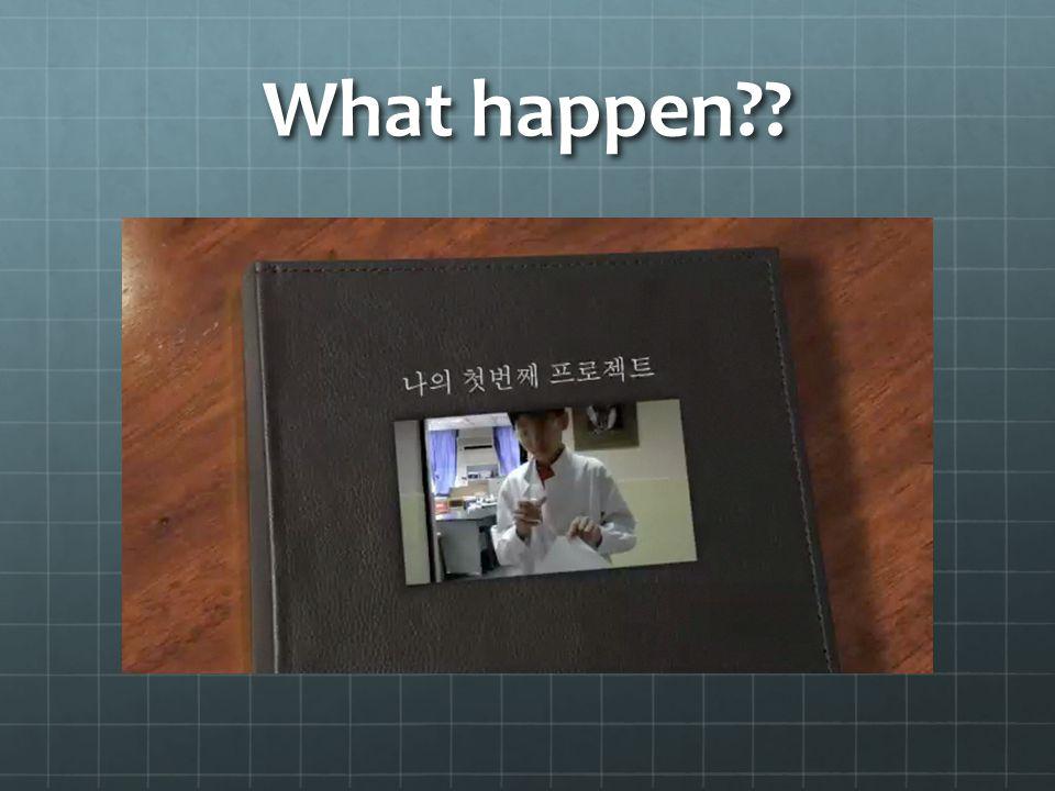 What happen