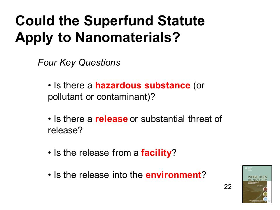Is there a hazardous substance (or pollutant or contaminant)? Is there a release or substantial threat of release? Is the release from a facility? Is