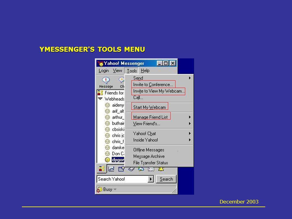 YMESSENGER S TOOLS MENU December 2003