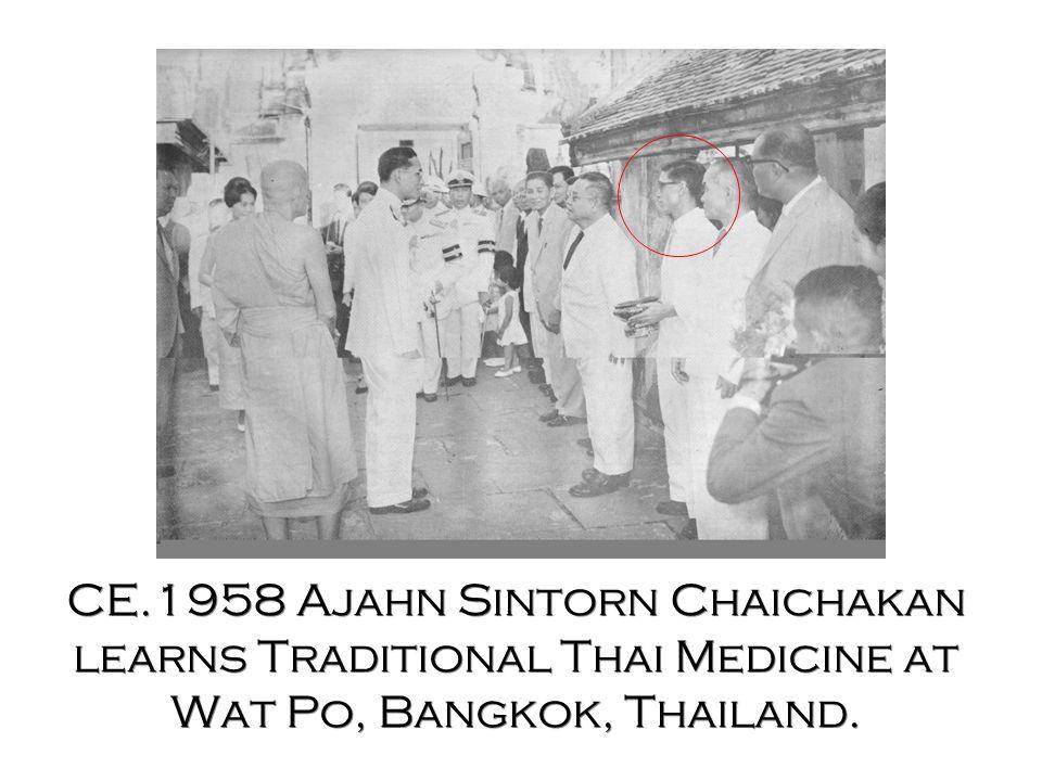 CE.1958 Ajahn Sintorn Chaichakan learns Traditional Thai Medicine at Wat Po, Bangkok, Thailand.
