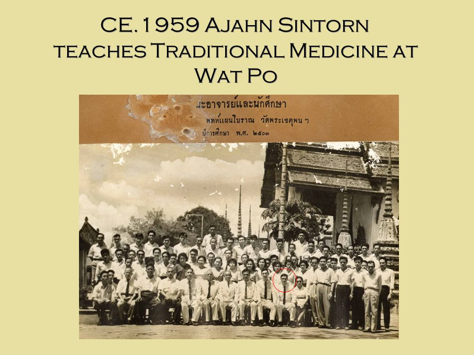 CE.1962 The Old Medicine Hospital was founded by Ajahn Sintorn (23 years old) at his house in ChiangMai.