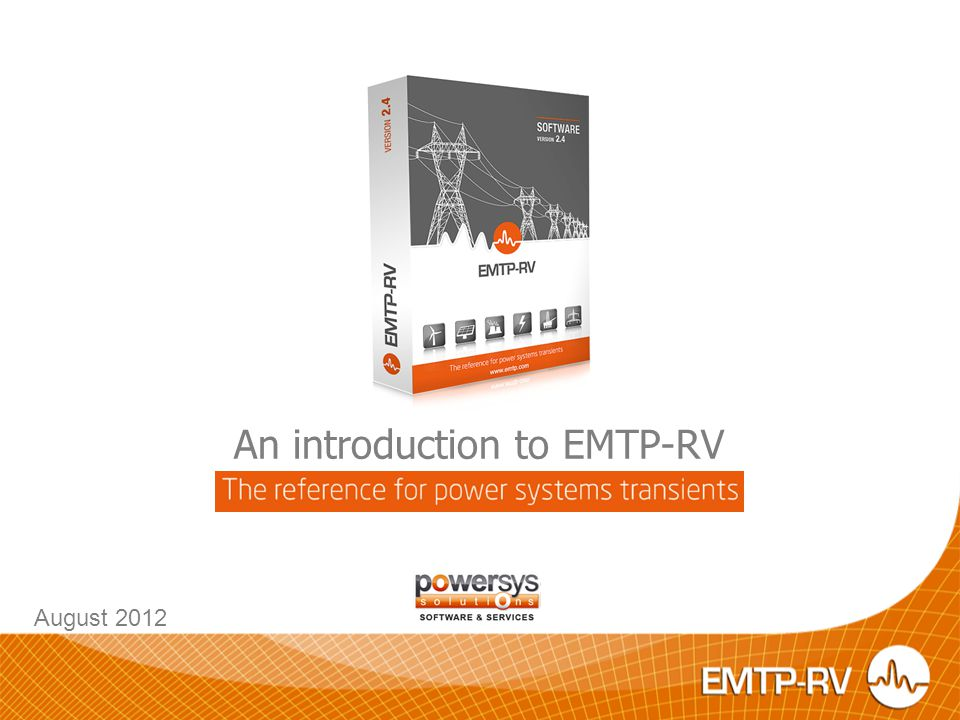 An introduction to EMTP-RV August 2012