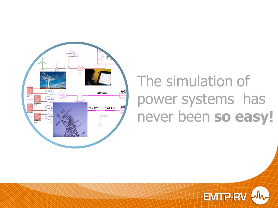 The simulation of power systems has never been so easy!