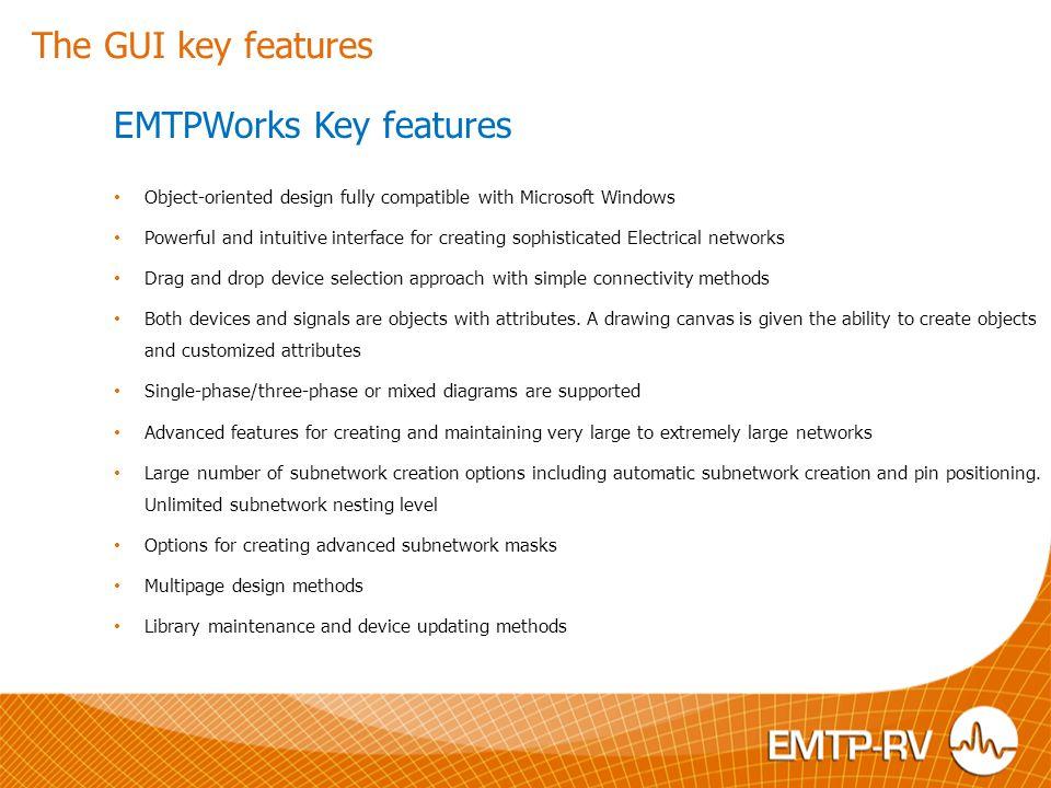 EMTPWorks: EMTP-RV user interfac e