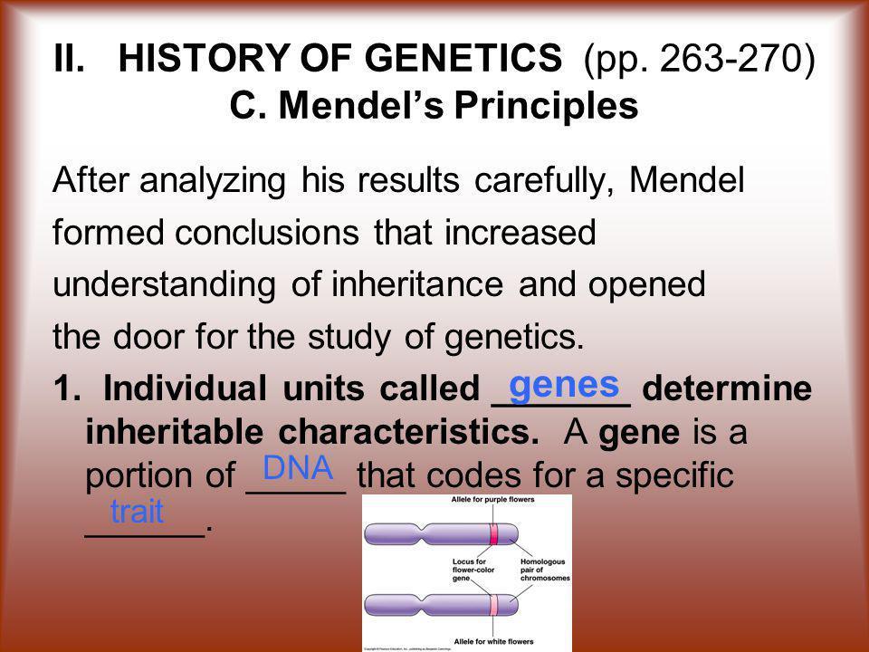 II.HISTORY OF GENETICS (pp. 263-270) C.