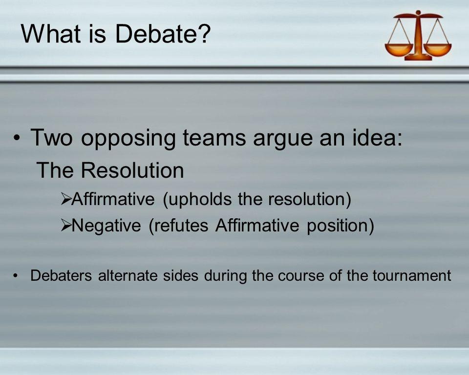 What is Debate.