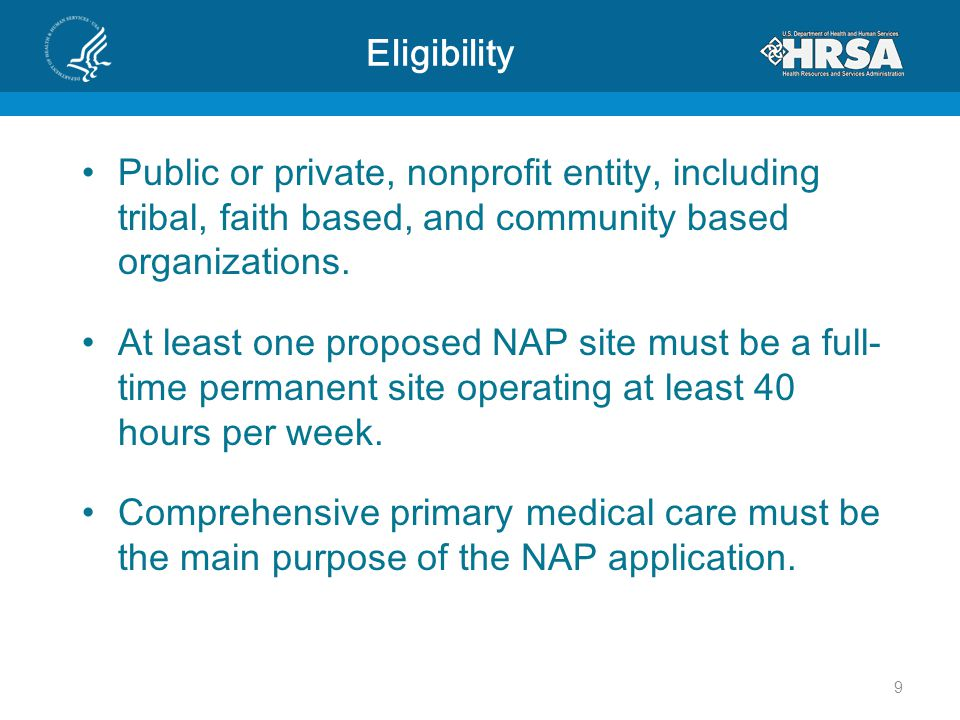 Eligibility Ensure access to services for all service area populations.