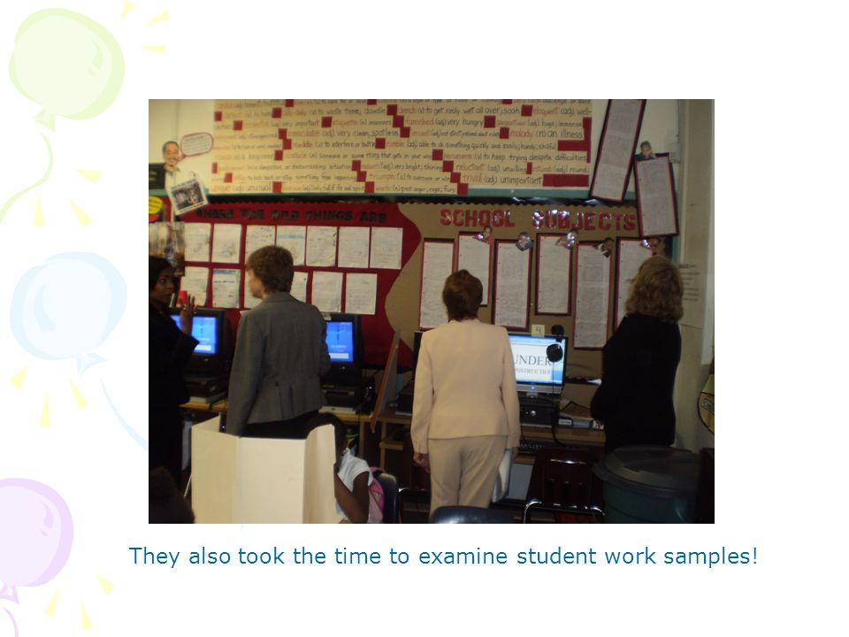 They also took the time to examine student work samples!