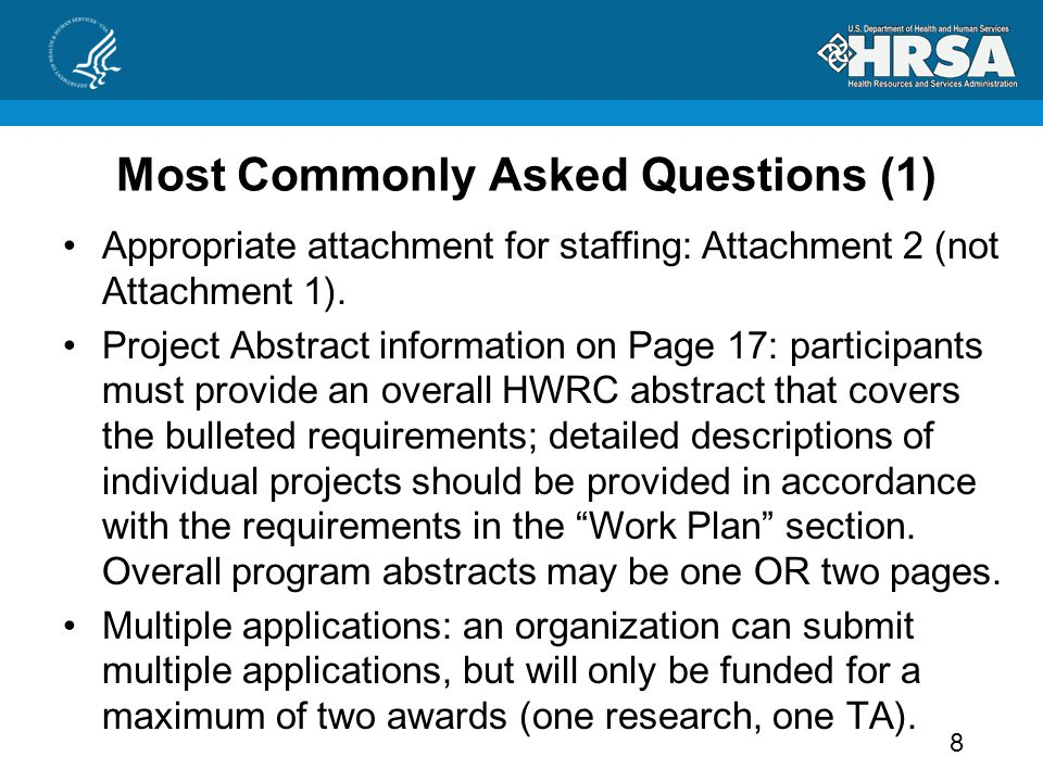 Most Commonly Asked Questions (1) Appropriate attachment for staffing: Attachment 2 (not Attachment 1).