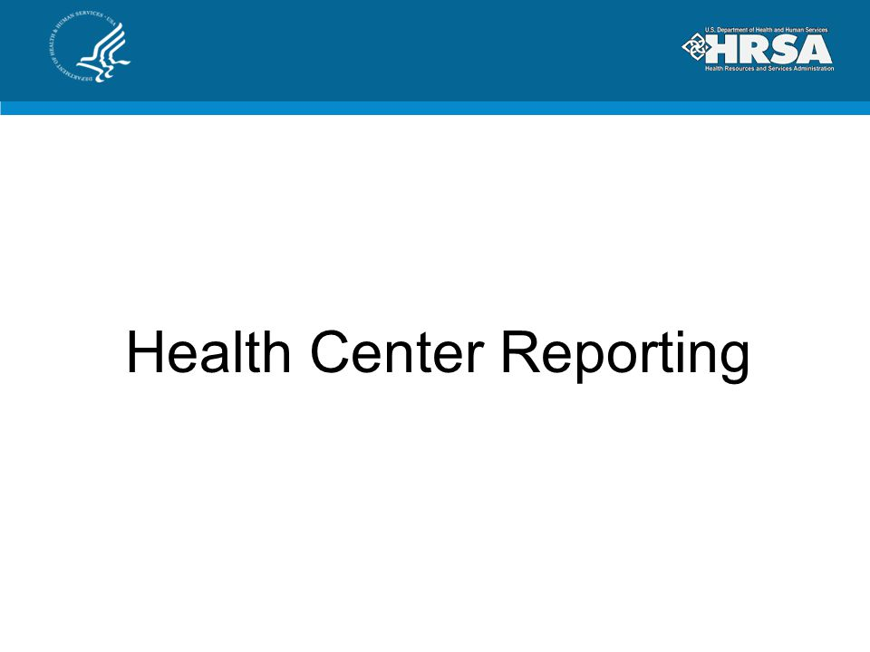 Health Center Reporting