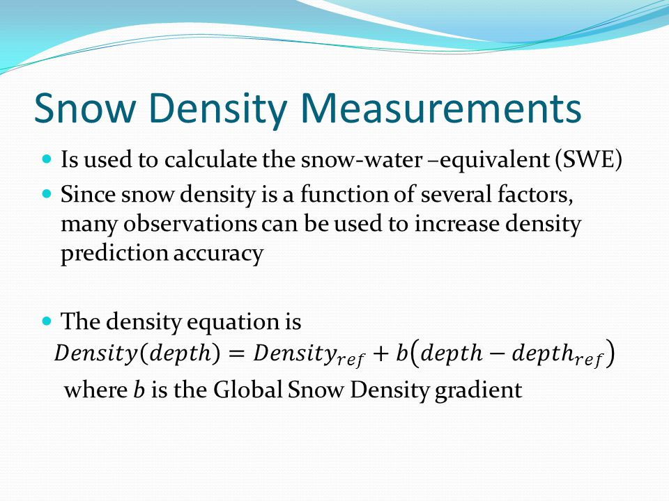 Snow Density Measurements