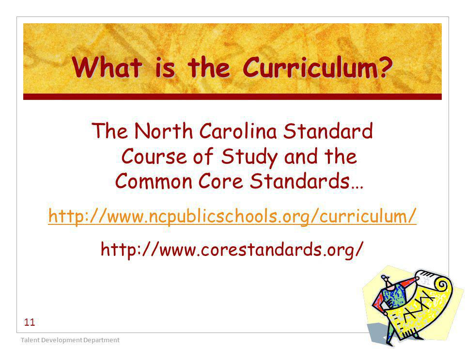What is the Curriculum.