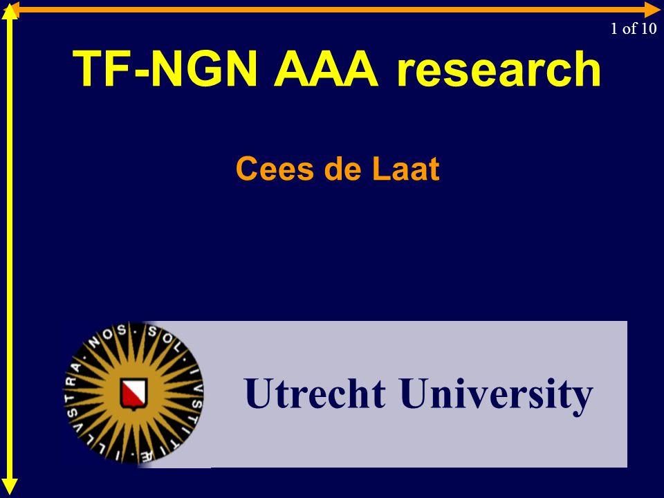 TF-NGN AAA research Cees de Laat 1 of 10 Utrecht University