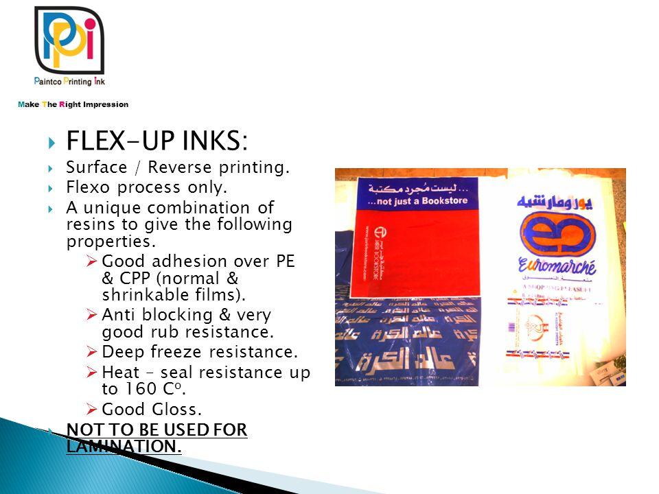  MULTIFLEX INKS:  Surface / Reverse printing – Flexo process.